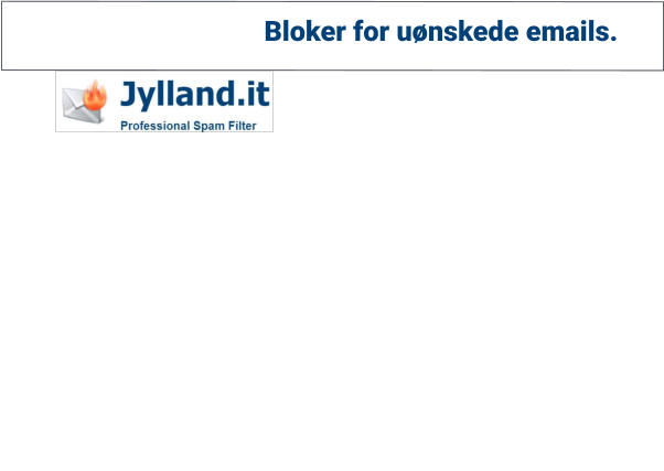 Bloker for uønskede emails.